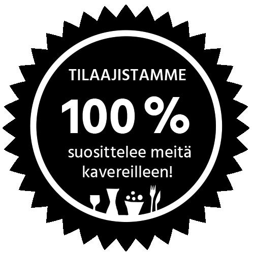 Tilaajistamme 100 % suosittelee meitä